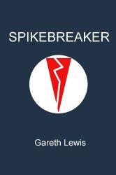 Spikebreaker